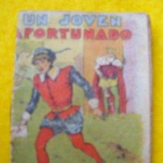 Libros antiguos: UN JOVEN AFORTUNADO. CUENTOS DE CALLEJA - SERIE IX. TOMO 164. Lote 26324500