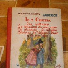 Libros antiguos: CUENTOS DE ANDERSEN - RAMON SOPENA - AÑO 1923 - Nº 30. Lote 26531961