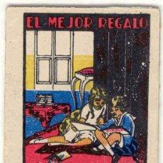 Livres anciens: CUENTO DE CALLEJA JUGUETES INSTRUCTIVOS - Nº 300 EL MEJOR REGALO - ORIGINAL. Lote 27452785