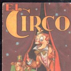 Libros antiguos: EL CIRCO. ALBUMES INFANTILES Nº 4. EDITORIAL SIGMAR - BUENOS AIRES. Lote 27889544