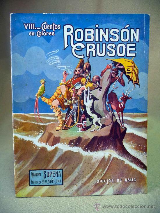 CUENTO, ROBINSON CRUSOE, RAMON SOPENA,. DIBUJOS DE ASHA (Libros Antiguos, Raros y Curiosos - Literatura Infantil y Juvenil - Cuentos)