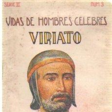 Libros antiguos: VIDAS DE HOMBRES CELEBRES (VIRIATO).CUENTOS DE SOPENA. SERIE 2 NUMERO 3. A-CUENTOSCHICOS-268. Lote 27963681