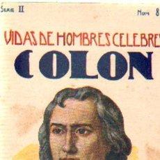 Libros antiguos: VIDAS DE HOMBRES CELEBRES (COLON).CUENTOS DE SOPENA. SERIE 2 NUMERO 8.A-CUENTOSCHICOS-273. Lote 27963765
