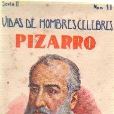 Libros antiguos: VIDAS DE HOMBRES CELEBRES (PIZARRO).CUENTOS DE SOPENA. SERIE 2 NUMERO 11.A-CUENTOSCHICOS-277. Lote 27963826