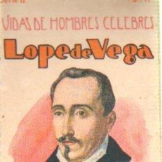 Libros antiguos: VIDAS DE HOMBRES CELEBRES (LOPE DE VEGA).CUENTOS DE SOPENA. SERIE 2 NUMERO 15.A-CUENTOSCHICOS-281. Lote 27983090