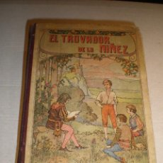 Libros antiguos: EL TROVADOR DE LA NIÑEZ - PILAR PASCUAL. Lote 28030972