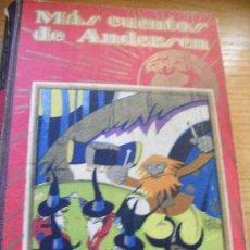 Libros antiguos: MÁS CUENTOS DE ANDERSEN - SATURNINO CALLEJA 1936. Lote 28247945