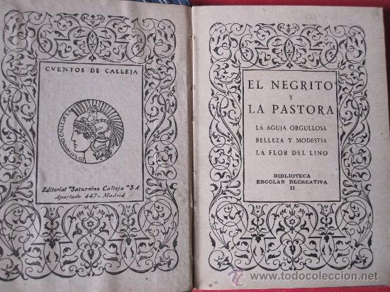 Libros antiguos: CUENTO DE CALLEJA, : EL NEGRITO Y LA PASTORA, CARTONE ORIGINAL DECORADO - Foto 2 - 28209443