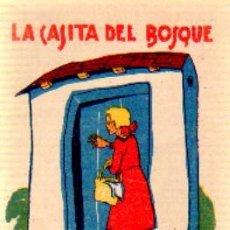 Libros antiguos: LA CASITA DEL BOSQUE A-CALLEJA-502. Lote 28341859