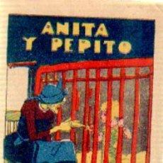 Libros antiguos: ANITA Y PEPITO A-CALLEJA-506. Lote 28342067