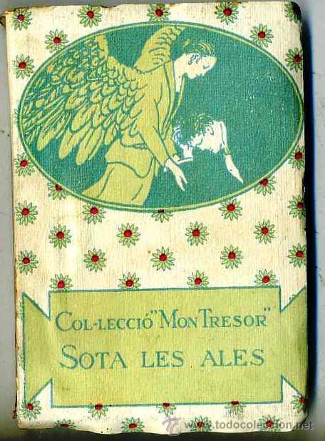 X. BONFILL : SOTA LES ALES - MON TRESOR - CATALÁN (Libros Antiguos, Raros y Curiosos - Literatura Infantil y Juvenil - Cuentos)