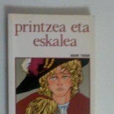 Libros antiguos: PRINTZEA ETA ESKALEA MARK TWIN. Lote 28819021