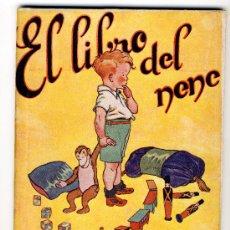 Libros antiguos: EL LIBRO DEL NENE. Lote 28869220