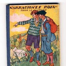 Libros antiguos: NARRACIONES ROSA PARA LA JUVENTUD: EL CAMPAMENTO DE LOS ESCOLARES Y OTRAS NARRACIONES. Lote 28878004