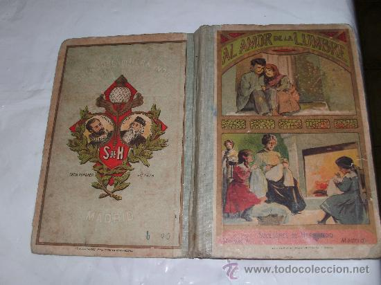 AL AMOR DE LA LUMBRE (Libros Antiguos, Raros y Curiosos - Literatura Infantil y Juvenil - Cuentos)