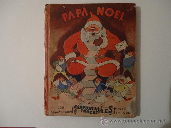 CUENTO INFANTIL 'PAPA NOEL' PELICULA DE DIBUJOS POR WALT DISNEY. MADRID 1935 (Libros Antiguos, Raros y Curiosos - Literatura Infantil y Juvenil - Cuentos)