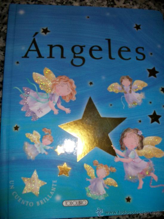 LIBRO CUENTO ANGELES - 9 PAGINAS- TAPA DURA -CON PURPURINA - TODO COLOR - INFANTIL -TODOLIBRO- NUEVO (Libros Antiguos, Raros y Curiosos - Literatura Infantil y Juvenil - Cuentos)