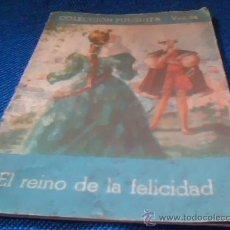 Libros antiguos: EL REINO DE LA FELICIDAD. COLECCION PULGUITA VOL. 24. EDITORIAL ROMA, BARCELONA.. Lote 29794384