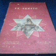Libros antiguos: PE-CECITO. COLECCION COLORIN Nº 7. CALLEJA, MADRID.. Lote 29794407