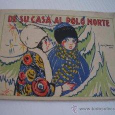 Livres anciens: CUENTOS DE CALLEJA EN COLORES - 5ª SERIE - DE SU CASA AL POLO NORTE - EDITORIAL SATURNINO CALLEJA. Lote 29950903