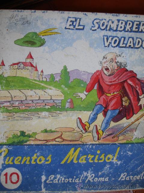 CUENTOS ILUSTRADOS MARISOL.ED ROMA.Nº10.EL SOMBRERO VOLADOR (Libros Antiguos, Raros y Curiosos - Literatura Infantil y Juvenil - Cuentos)