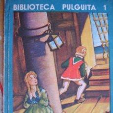 Libros antiguos: BIBLIOTECA PULGUITA Nº 1 PEREZ ARIAS.8ª. Lote 30000583