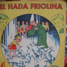 Libros antiguos: EL HADA FRIOLINA.COL PITUSA.32 PG. Lote 30107834
