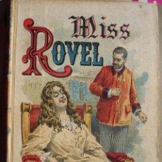 Libros antiguos: MISS ROVEL.VICTOR CHERBULIEZ.EDITORIAL CALLEJA.282 PG.17X11.5.. Lote 30144085