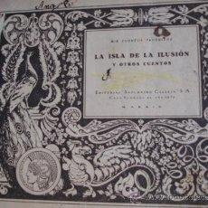Libros antiguos: LA ISLA DE LA ILUSION.SATURNINO CALLEJA..MIS CUENTOS FAVORITOS.80 PG.24.5X20.5. Lote 30156306