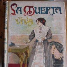 Libros antiguos: LA MUERTA VIVA.COLLINS.259 PG,SATURNINO CALLEJA.. Lote 30370209