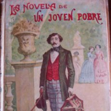 Libros antiguos: LA NOVELA DE UN JOVEN POBRE.FEUILLET.268 PG,SATURNINO CALLEJA.. Lote 30370223