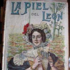Libros antiguos: LA PIEL DEL LEON.DE BERNARD 219 PG,SATURNINO CALLEJA.. Lote 30370238