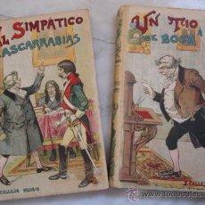 Libros antiguos: SATURNINO CALLEJA.UN TIO A PEDIR DE BOCA Y SIMPATICO CACANUECES DOS VOLUMENES,COMPLETA.PIGAULT. Lote 30473425