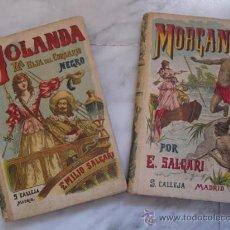 Libros antiguos: SATURNINO CALLEJA.YOLANDA LA HIJA DEL CORSARIO ROJO Y MORGAN.SALGARI DOS VOLUMENES,COMPLETA.PIGAULT. Lote 30473551