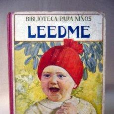 Libros antiguos: CUENTO, BIBLIOTECA PARA NIÑOS, LEEDME, R. SOPENA, 1931. Lote 30714155