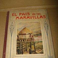 Libros antiguos - EL PAIS DE LAS MARAVILLAS por James A. Mason de Edit. Ramon Sopena .Año 1941. - 30890334