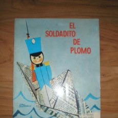 Libros antiguos: CUENTO EL SOLDADITO DE PLOMO EDITORIAL MOLINO. Lote 31079279