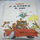 Libros antiguos: LIBRO CONOCE EL AUTOMOVIL DE PAPA - PUBLICACIONES FHER. Lote 120400343
