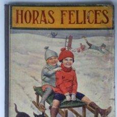 Libros antiguos - HORAS FELICES , BIBLIOTECA PARA NIÑOS 1930 , EDITORIAL RAMON SOPENA - 31403082