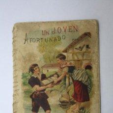 Libros antiguos: LIBRITO DE CUENTOS S. CALLEJA, SERIE RECREO INFANTIL: UN JOVEN AFORTUNADO. Lote 31629142