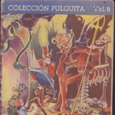 Libros antiguos: CUENTO COLECCION PULGUITA Nº 8. Lote 31708555