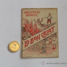 Libros antiguos: CUENTO INFANTIL - RONDALLA LO BON CRIAT - BIBLIOTECA INFANTIL. Lote 32165404