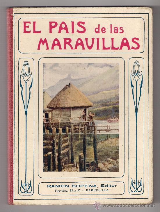 EL PAÍS DE LAS MARAVILLAS.JAMES A. MANSON. ED. RAMÓN SOPENA. BIBLIOTECA PARA NIÑOS. 1930. (Libros Antiguos, Raros y Curiosos - Literatura Infantil y Juvenil - Cuentos)