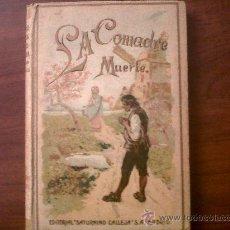 Libros antiguos: LA COMADRE MUERTE-CUENTOS DE CALLEJA-TAPA DURA. Lote 32017781