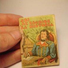 Libros antiguos - Mini cuento. Asi se escribe la historia. Calleja. Madrid. - 32059212