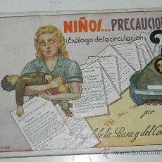 Libros antiguos: ANTIGUO LIBRO - NIÑOS... PRECAUCION (EXALOGO DE LA CIRCULACION) - ANGEL DE LA ROSA Y DEL CORRAL - MA. Lote 32261589
