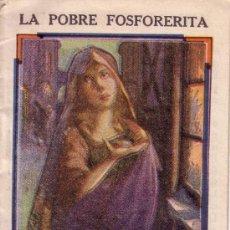 Libros antiguos: SERIE DE CUENTOS DEL DR. ROSS - SERIE 3ª - Nº 4 - LA POBRE FOSFORERITA. Lote 32308072
