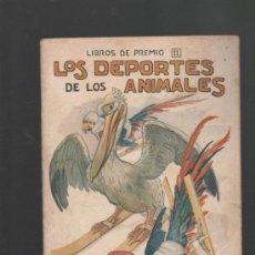 Libros antiguos: LOS DEPORTES DE LOS ANIMALES RAMON SOPENA BARCELONA ILUSTRACIONES DE LLAVERIAS. Lote 32394819