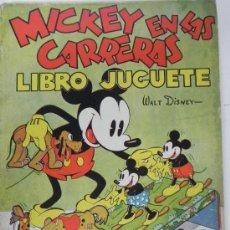 Libros antiguos: ANTIGUO CUENTO MICKEY EN LAS CARRERAS - LIBRO JUGUETE - CUENTO E ILUSTRACIONES POR WALT DISNEY - ED.. Lote 32484073