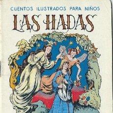 Libros antiguos: 3638 CUENTO LAS HADAS COL CUENTOS ILUSTRADOS PARA NIÑOS RAMÓN SOPENA. Lote 32534280